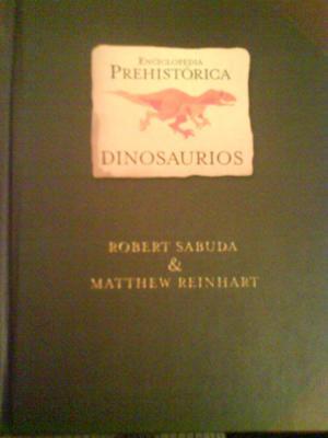 Enciclopedia prehistórica: dinosaurios